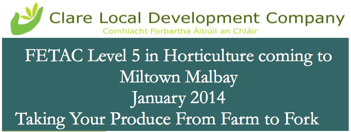 FETAC Level 5 in Horticulture coming to Miltown Malbay January 2014